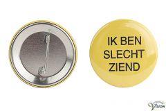 """Button """"IK BEN SLECHTZIEND"""", per 2 pieces"""